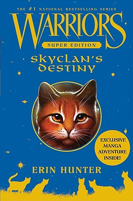 Image for Warriors Super Edition: SkyClan's Destiny