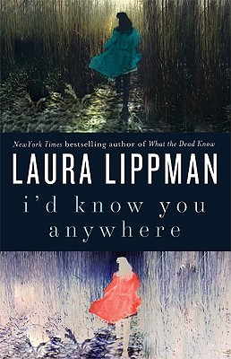 I'D KNOW YOU ANYWHERE, LIPPMAN, LAURA