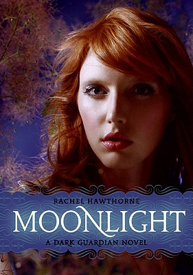 Moonlight (Dark Guardian, Book 1), Hawthorne, Rachel
