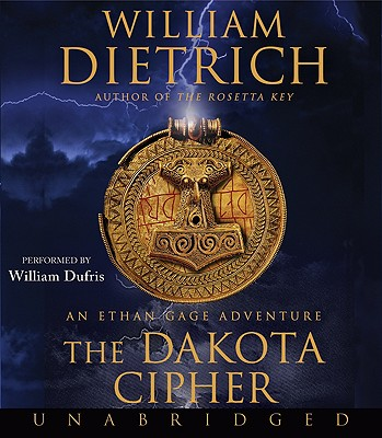Image for The Dakota Cipher CD: An Ethan Gage Adventure (Ethan Gage Adventures)