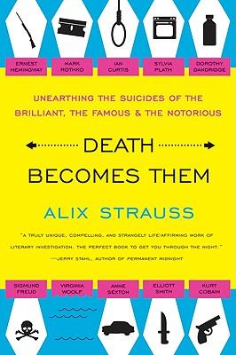 Death Becomes Them, Alix Strauss