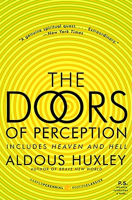 The Doors of Perception and Heaven and Hell, Huxley, Aldous