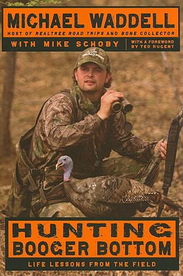 Image for Hunting Booger Bottom: Life Lessons from the Field