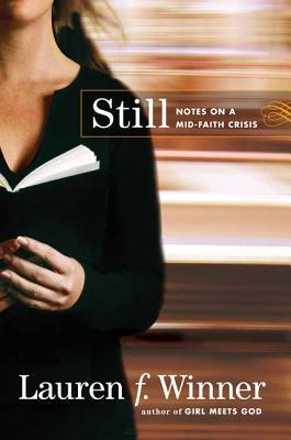 Image for Still: Notes on a Mid-Faith Crisis