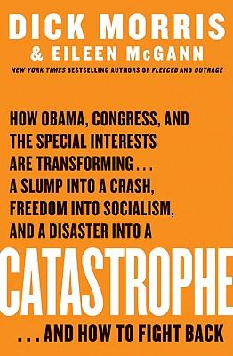 Catastrophe, Dick Morris, Eileen McGann