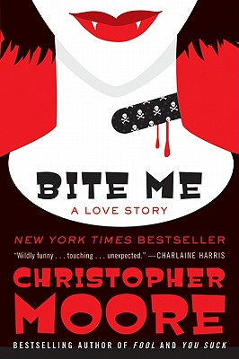 Bite Me: A Love Story (Bloodsucking Fiends), Christopher Moore
