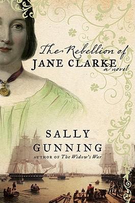 Image for The Rebellion of Jane Clarke: A Novel