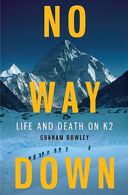 Image for No Way Down: Life and Death on K2