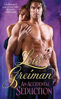 Accidental Seduction, An (Avon), Lois Greiman