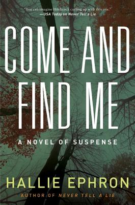 Image for Come and Find Me: A Novel of Suspense
