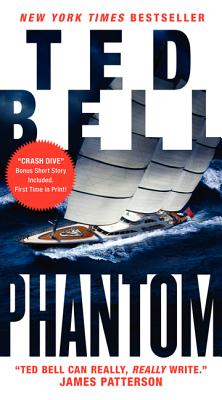 Phantom: A New Alex Hawke Novel (Alex Hawke Novels), Bell, Ted