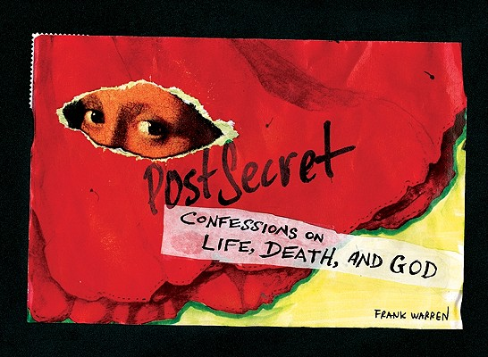 PostSecret: Confessions on Life, Death, and God, Frank Warren