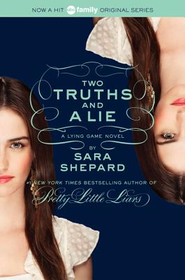 Image for The Lying Game #3: Two Truths and a Lie