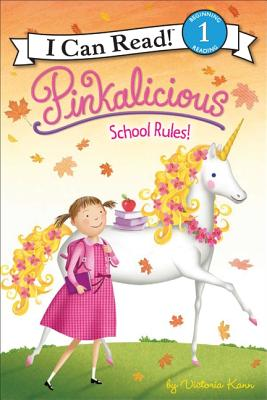 Image for Pinkalicious: School Rules! (I Can Read Book 1)