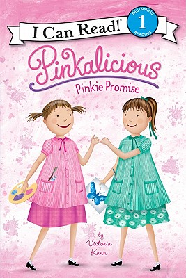 Pinkalicious: Pinkie Promise (I Can Read Book 1), Victoria Kann