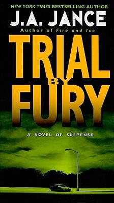 Trial by Fury (J. P. Beaumont Novel), Jance, J. A