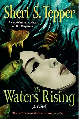 The Waters Rising, Sheri S. Tepper