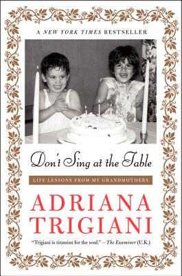 Image for Don't Sing at the Table: Life Lessons from My Grandmothers