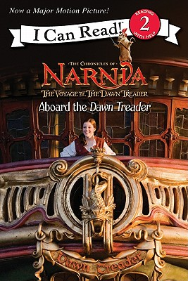 Image for The Voyage of the Dawn Treader: Aboard the Dawn Treader (I Can Read Level 2)