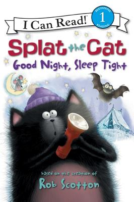 Image for Splat the Cat: Good Night, Sleep Tight (I Can Read Book 1)