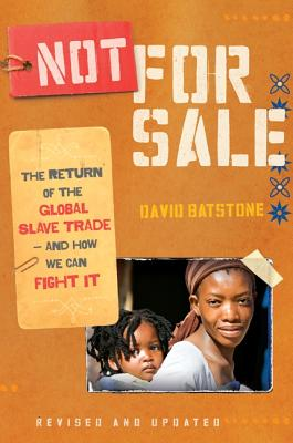 Image for Not for Sale: The Return of the Global Slave Trade-and How We Can Fight It