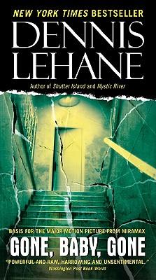 Gone, Baby, Gone, Lehane, Dennis