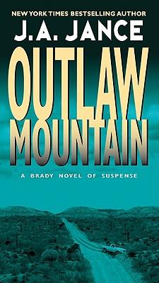 Outlaw Mountain (Joanna Brady), J. A. Jance
