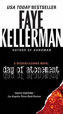 Day of Atonement: A Decker/Lazarus Novel (Decker/Lazarus Novels), Faye Kellerman