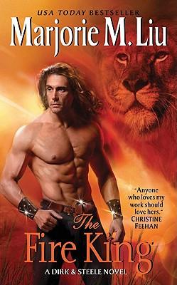 The Fire King: A Dirk & Steele Novel, Marjorie M. Liu