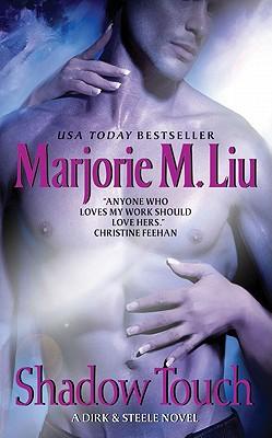 Shadow Touch: A Dirk & Steele Novel, Marjorie M. Liu