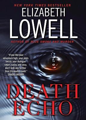 Death Echo, Elizabeth Lowell