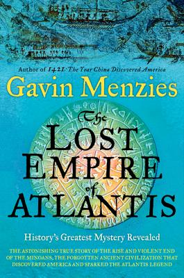 Image for The Lost Empire of Atlantis: History's Greatest Mystery Revealed