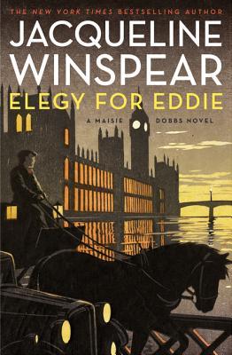 ELEGY FOR EDDIE (Maisie Dobbs 9), JACQUELINE WINSPEAR