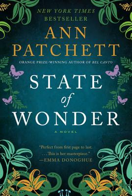 State of Wonder: A Novel, Patchett, Ann