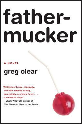 Image for Fathermucker: A Novel