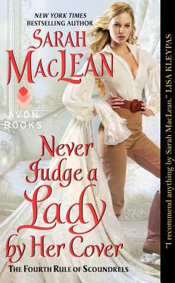 Image for Never Judge a Lady by Her Cover: The Fourth Rule of Scoundrels (Rules of Scoundrels)
