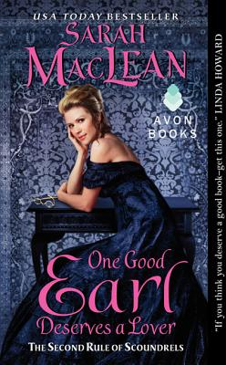 One Good Earl Deserves a Lover: The Second Rule of Scoundrels (Rules of Scoundrels), MacLean, Sarah