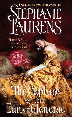 The Capture of the Earl of Glencrae (Cynster Sisters Trilogy), Laurens,Stephanie