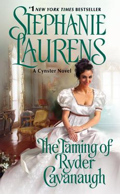The Taming of Ryder Cavanaugh (Cynster Sisters), Laurens, Stephanie
