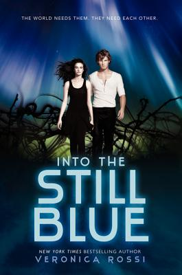 Image for Into the Still Blue (Under the Never Sky)