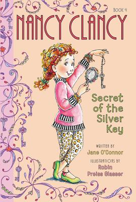 Image for Fancy Nancy: Nancy Clancy, Secret of the Silver Key