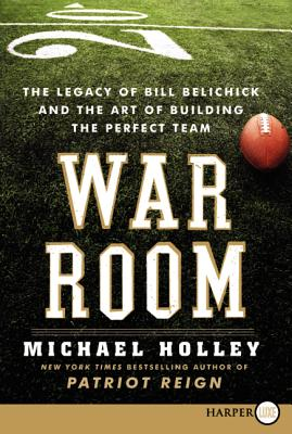 Image for War Room: The Legacy of Bill Belichick and the Art of Building the Perfect Team