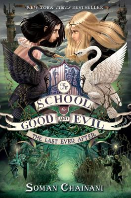 Image for The School for Good and Evil #3: The Last Ever After