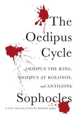 Image for The Oedipus Cycle: A New Translation