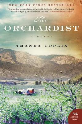 The Orchardist: A Novel, Coplin, Amanda