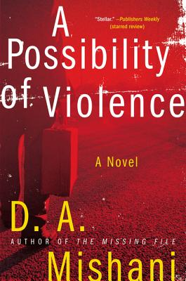 Image for A Possibility of Violence: A Novel