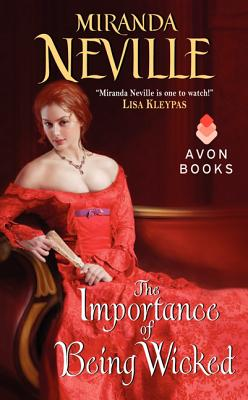 The Importance of Being Wicked, Miranda Neville