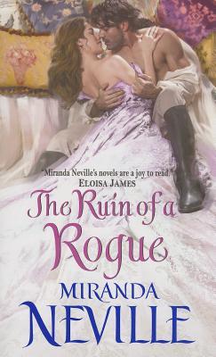 The Ruin of a Rogue (Wild Quartet), Miranda Neville