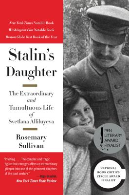 Image for Stalin's Daughter: The Extraordinary and Tumultuous Life of Svetlana Alliluyeva