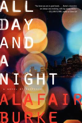 Image for ALL DAY AND A NIGHT A NOVEL OF SUSPENSE